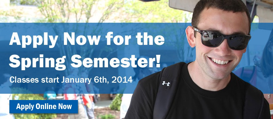 Apply now for the Spring Semester! Classes begin January 6th, 2014